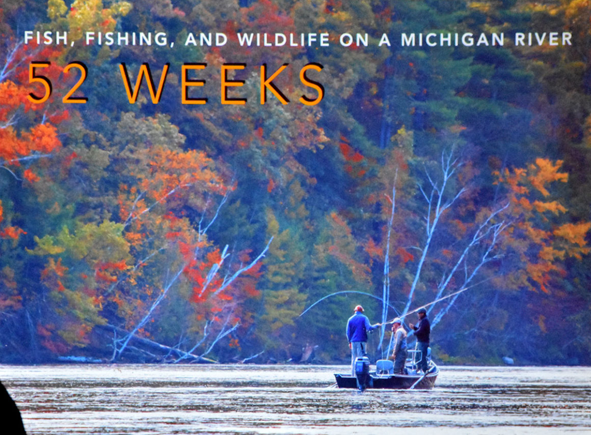 Recap of Feenstra's 52 weeks on the Muskegon River