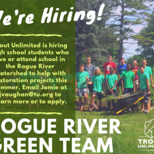 Rogue River Green Team is hiring