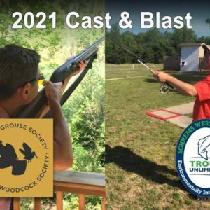 Register today for the 2021 Cast and Blast; it's happening July 14